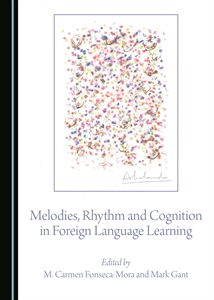 0399424_melodies-rhythm-and-cognition-in-foreign-language-learning_300